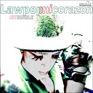 ExZ 4408 DS01 LaW PoP - Mi Corazon (Single) 600