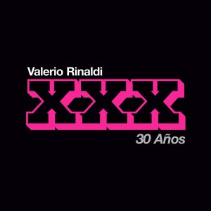 ExZ-4421-Valerio-Rinaldi-30-Años-600